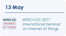 WFEO-CIC International Seminar on Internet of Things 2017