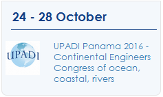UPADI Panama 2016 - Continental Engineers Congress of ocean, coastal, rivers, channels and lagoons