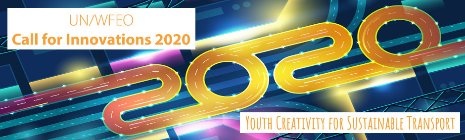 UN/WFEO Call for Innovations – Youth Creativity for Sustainable Transport