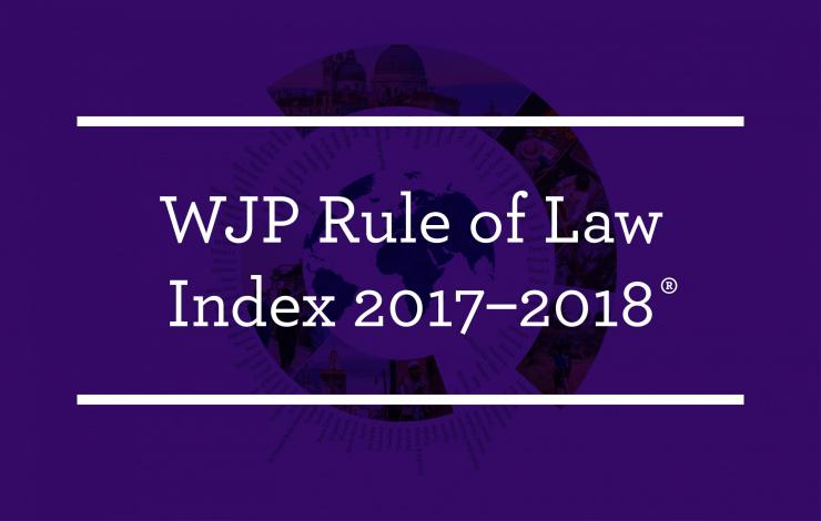 World Justice Project Rule of Law Index 2017-2018