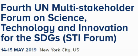 STI Forum 2019 – Multi-stakeholder Forum on Science, Technology and Innovation for the SDGs –