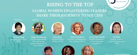WFEO Rising To The Top Webinar #1 – Global Women Engineering Leaders Share Their Journeys to Success