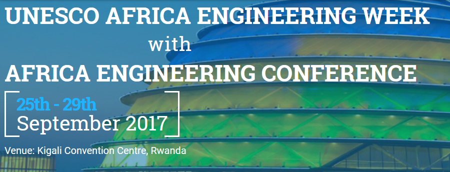 UNESCO Africa Engineering Week 2017 & Africa Engineering Conference