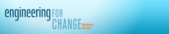 Engineeringforchange Webinar Series