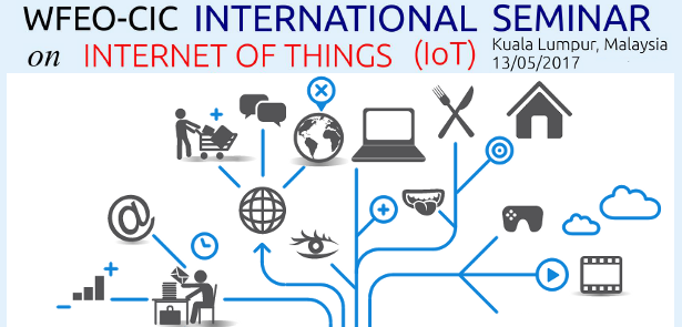 WFEO-CIC International Seminar on Internet of Things 2017
