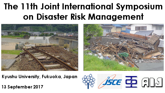 The 11th Joint International Symposium on Disaster Risk Management