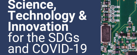 Science, Technology and Innovation for the SDGs and recovery from Covid-19