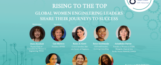 WFEO Rising To The Top Webinar #2 – Global Women Engineering Leaders Share Their Journeys to Success