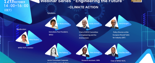 """WFEO Committee on Young Engineers / Future Leaders Webinar series """"Engineering the Future"""" No2 – Climate Action"""