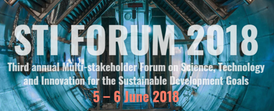 STI Forum 2018 – Multi-stakeholder Forum on Science, Technology and Innovation for the SDGs
